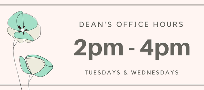 The Dean's Office Hours